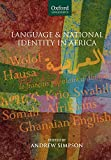 : Language and National Identity in Africa (Oxford Linguistics)