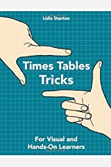 Times Tables Tricks: For Visual and Hands-On Learners Paperback