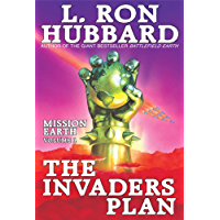 Mission Earth Volume 1: The Invaders Plan