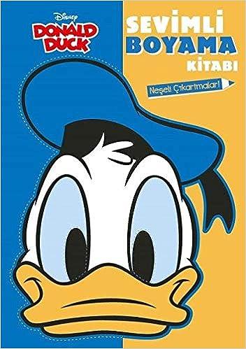 Donald Duck Sevimli Boyama Kitabi Neseli Cikartmalar
