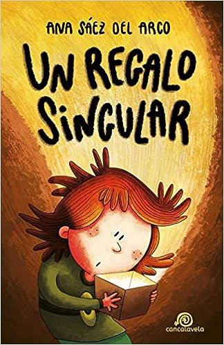 Un regalo singular: [ Libro Infantil / Juvenil - Novela ...