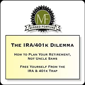 The IRA/401k Dilemma Audiobook