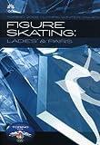Figure Skating: Ladies' & Pairs 2006 Olympic Winter Games by K.C. Sales