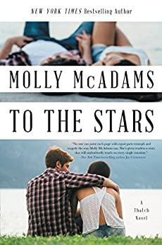 To the Stars: A Thatch Novel (Thatch Series Book 2) by [McAdams, Molly]