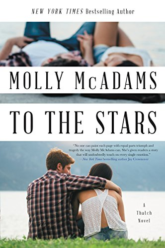 To the Stars: A Thatch Novel (Thatch Series Book 2)
