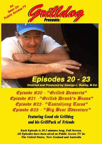 Grilldog Presents: Episodes 20 - -