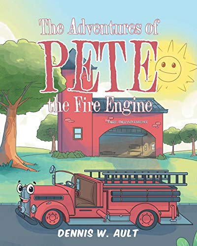 - The Adventures of Pete the Fire Engine