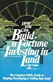 How You Can Build a Fortune Investing in Land, Nat Sofer, 0134440188