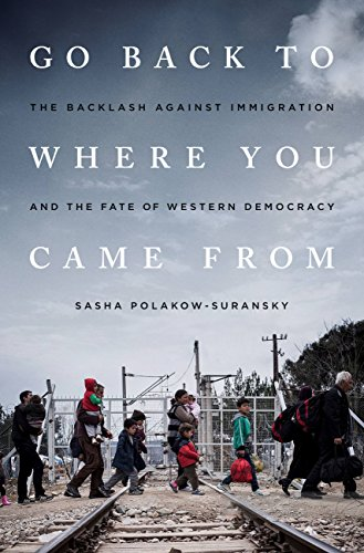 Go back to where you came from the backlash against immigration go back to where you came from the backlash against immigration and the fate of fandeluxe Epub