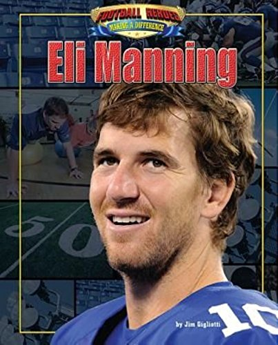Eli Manning (Football Heroes Making a Difference)