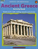 img - for Ancient Greece Activity Book Hands-on Arts, Crafts, Cooking, Research, and Activities book / textbook / text book