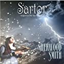 Sartor Audiobook by Sherwood Smith Narrated by Emma Galvin