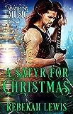 A Satyr for Christmas: A Cursed Satyroi Novella (Mystifying Music Book 4)
