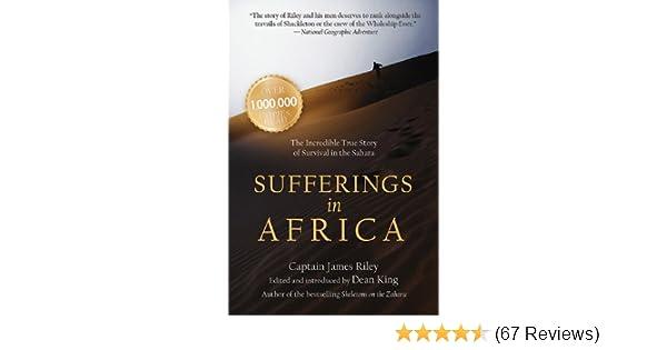 sufferings in africa king dean riley james