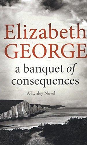 A Banquet Of Consequences: An Inspector Lynley Novel 16: Amazon.es ...