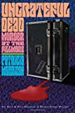 Ungrateful Dead: Murder at the Fillmore (the Rock and Roll Murders), Patricia Morrison, 0615162622