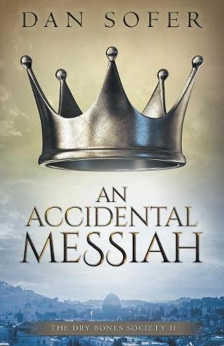An Accidental Messiah (The Dry Bones Society)
