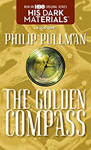 His Dark Materials: The Golden Compass (Book 1)