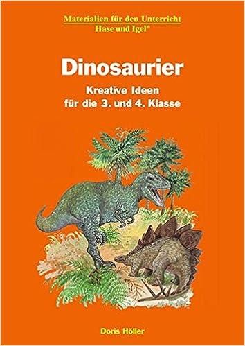 Dinosaurier - Kreative Ideen für die 3. und 4. Klasse: Amazon.de ...