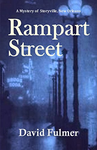 (Rampart Street: A Mystery of Storyville, New Orleans)