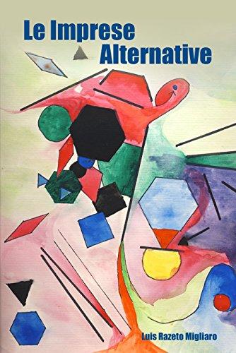 LE IMPRESE  ALTERNATIVE (Italian Edition)