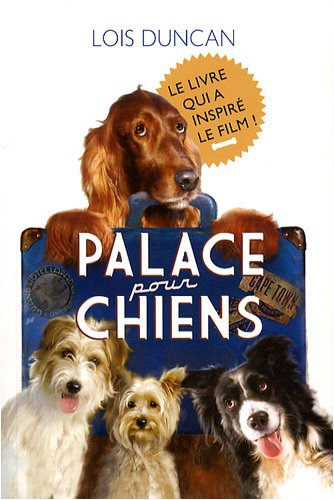 Palace pour chiens (French Edition)