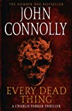 Front cover for the book Every Dead Thing by John Connolly