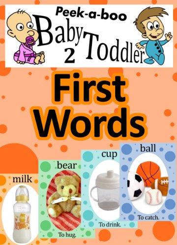 First Words (Peekaboo: Baby 2 Toddler) (Kids Flashcard Peekaboo Books: Childrens Everyday Learning) (English Edition)