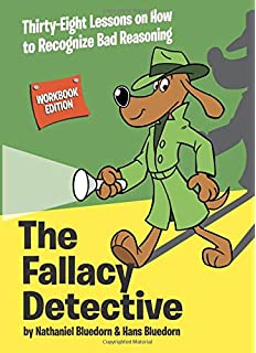 mastering logical fallacies the definitive guide to flawless rhetoric and bulletproof logic