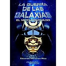 La guerra de las Galaxias: El mito renovado (Spanish Edition)