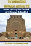 The Voortrekker Monument Heritage Site (South Africa Travel Guide)