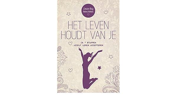 Het leven houdt van je (Dutch Edition) eBook: Louise L. Hay ...