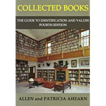 Collected Books: The Guide to Identification and Values