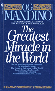 The greatest salesman in the world kindle edition by og mandino the greatest miracle in the world fandeluxe Choice Image