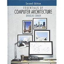 Essentials of Computer Architecture, Second Edition