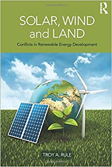 ,,BETTER,, Solar, Wind And Land: Conflicts In Renewable Energy Development. nombre Central Group pruebas unserer range