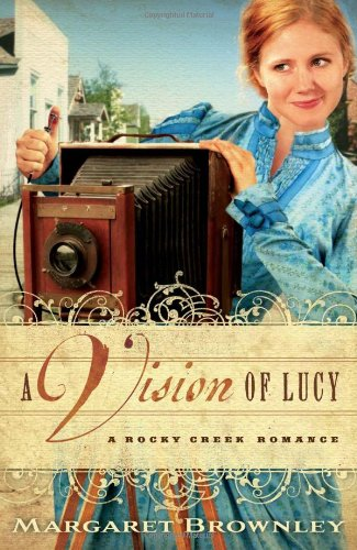 A Vision of Lucy (A Rocky Creek Romance) ebook