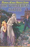 The Whispering Statue, Carolyn Keene, 1557092605