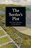 The Settler's Plot