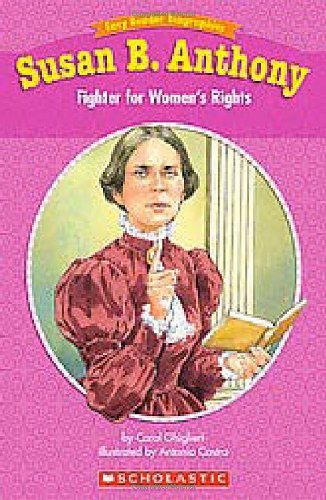 Easy Reader Biographies: Susan B. Anthony: Fighter…