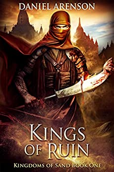 Kings of Ruin (Kingdoms of Sand Book 1) by [Arenson, Daniel]