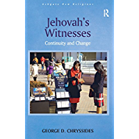 Jehovah's Witnesses: Continuity and Change (Routledge New Religions)