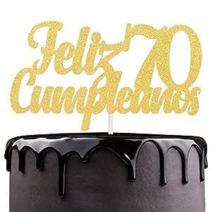 Feliz Cumpleaños 70th Birthday Cake Topper - Gold Glitter Spanish Seventy Years Old Adorno De Cake - Slaying Dirty 70 - Man Woman Septuagésimo Años ...