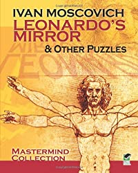 Leonardo's Mirror and Other Puzzles (Dover Recreational Math)