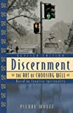img - for Discernment: The Art of Choosing Well, Revised Edition book / textbook / text book