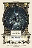 William Shakespeare's The Clone Army Attacketh: Star Wars Part the Second (William Shakespeare's Star Wars, Band 2)