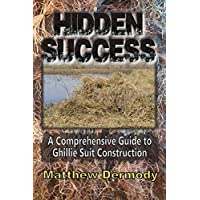 Hidden Success: A Comprehensive Guide to Ghillie Suit Construction