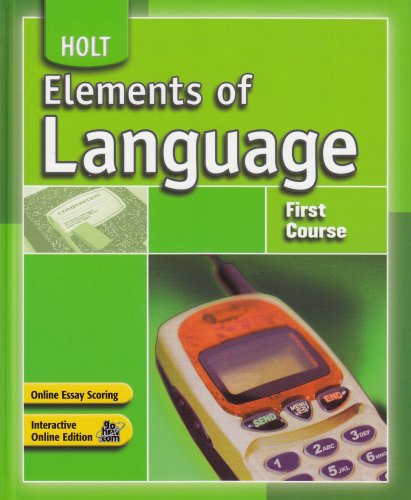 Elements of Language: Student Edition First Course 2007 by HOLT, RINEHART AND WINSTON