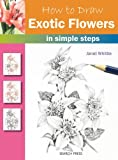 img - for How to Draw Exotic Flowers: in simple steps book / textbook / text book
