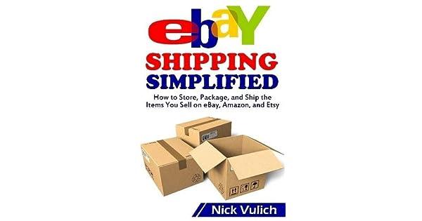 Amazon.com: Ebay Shipping Simplified (9781312384149): Nick ...